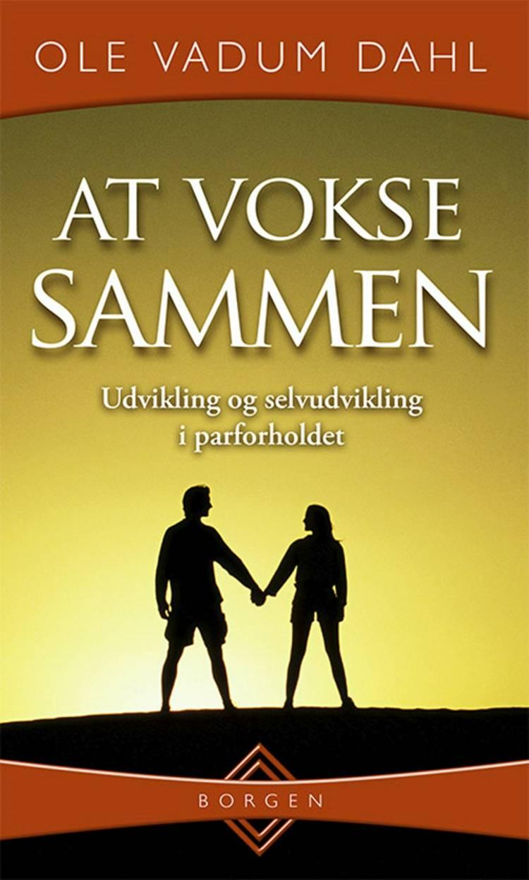 At vokse sammen af Ole Vadum Dahl