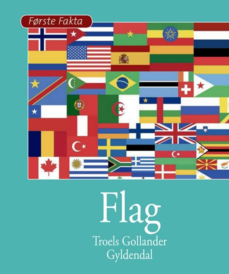 Flag af Troels Gollander og Per Østergaard