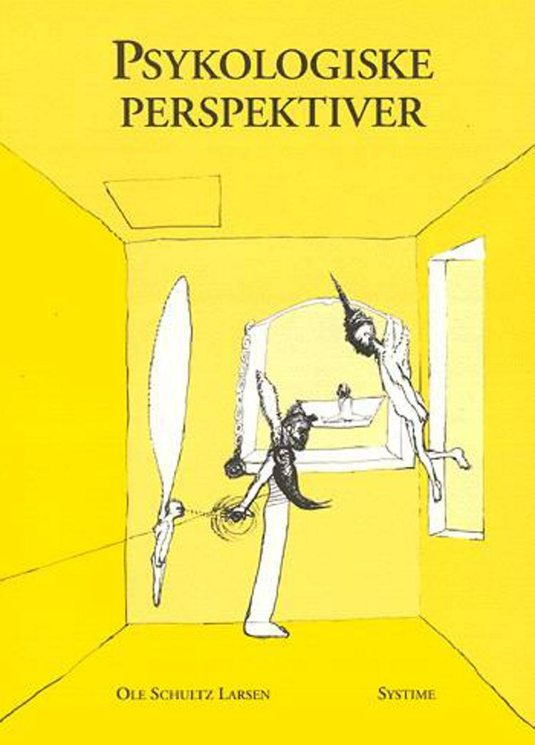 Psykologiske perspektiver af Ole Schultz Larsen
