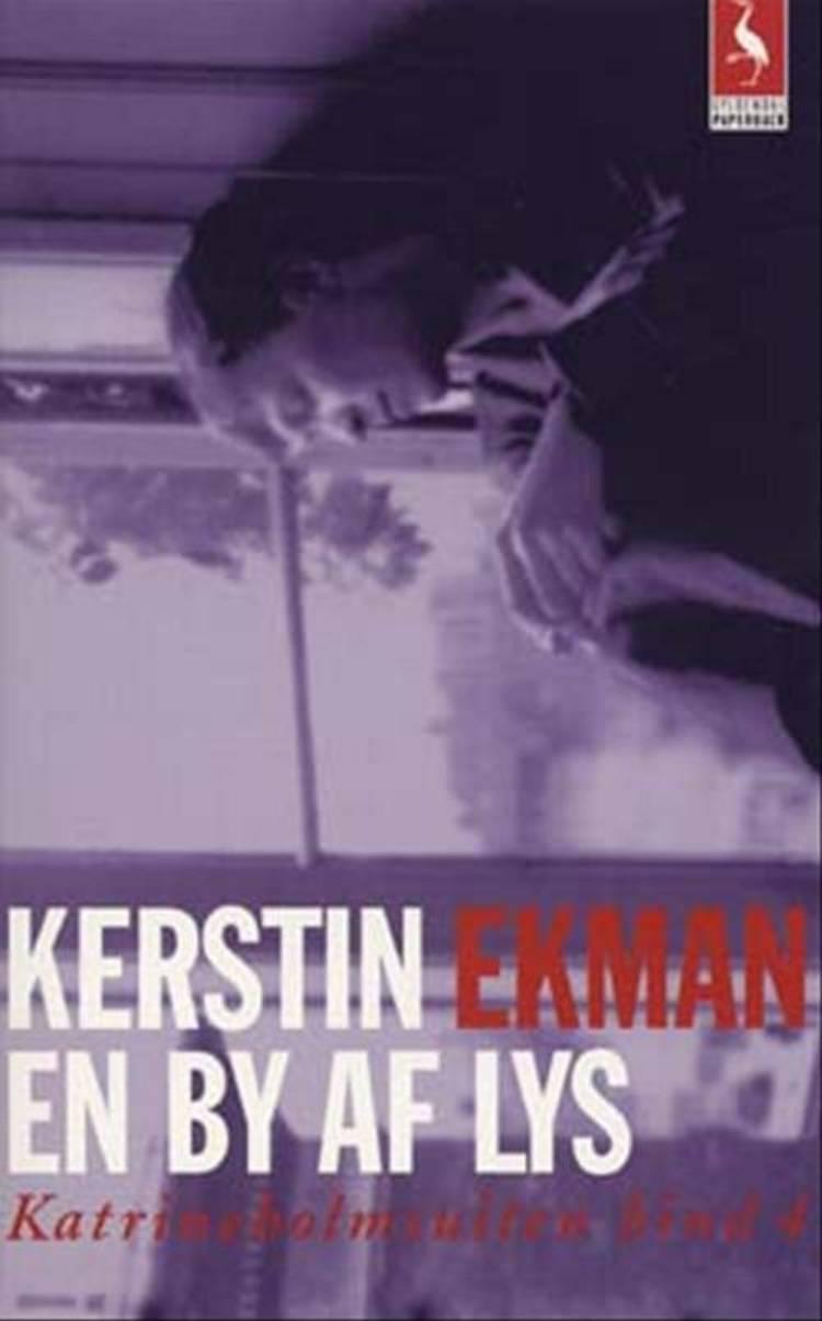 En by af lys af Kerstin Ekman, kerstin og Ekman
