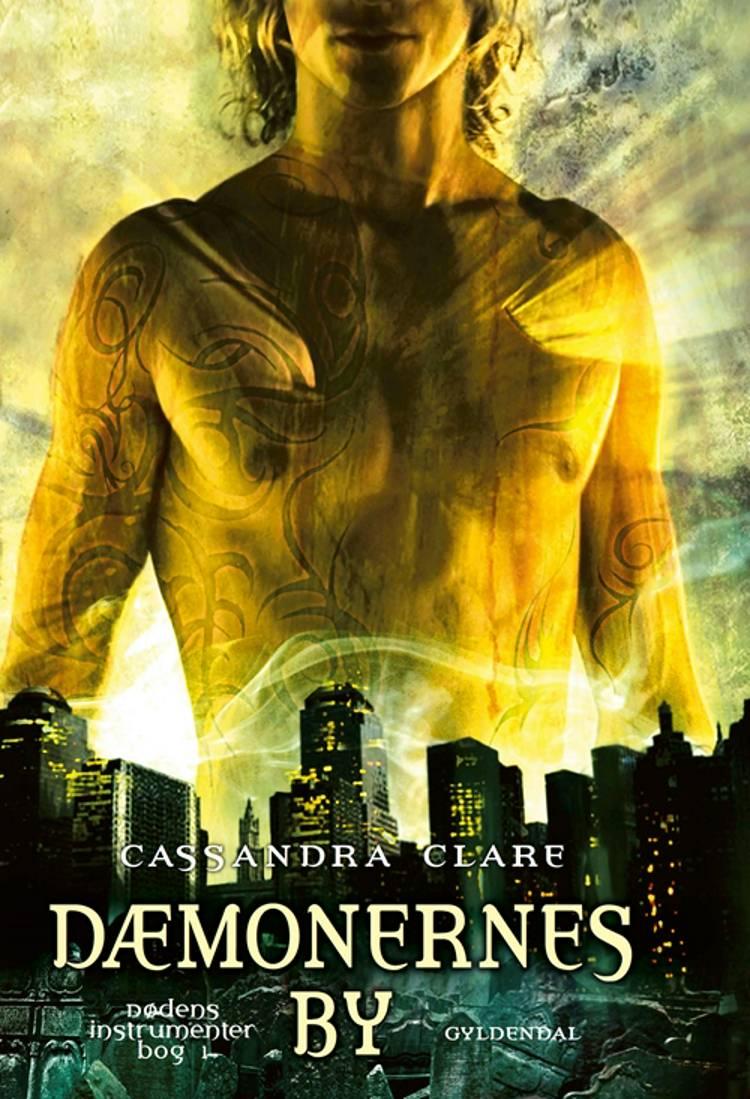 Dæmonernes by af Cassandra Clare