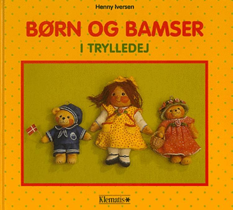 Børn og bamser i trylledej af Henny Iversen