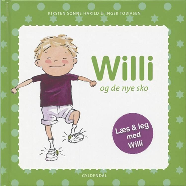 Willi og de nye sko af Kirsten Sonne Harild og Inger Tobiasen