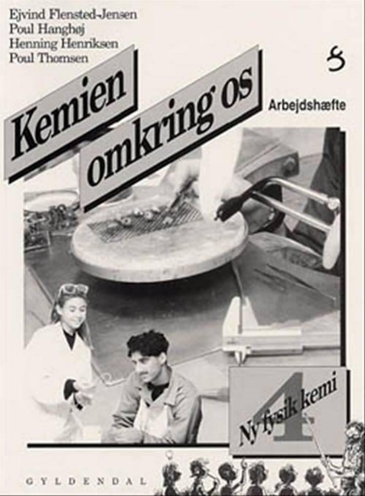 Kemien omkring os af Poul Thomsen, Poul Hanghøj, Ejvind Flensted-Jensen og Henning Henriksen m.fl.