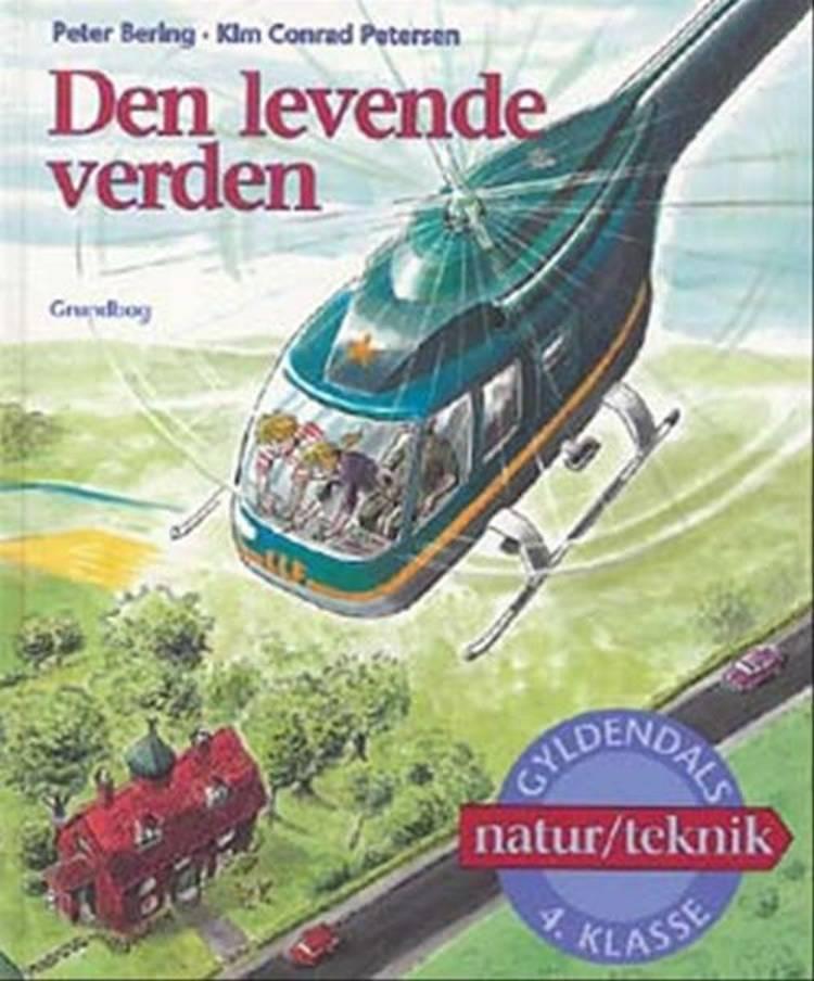 Den levende verden af Birgitte Bering, Peter Bering, Troels Gollander og Kim Conrad Petersen m.fl.