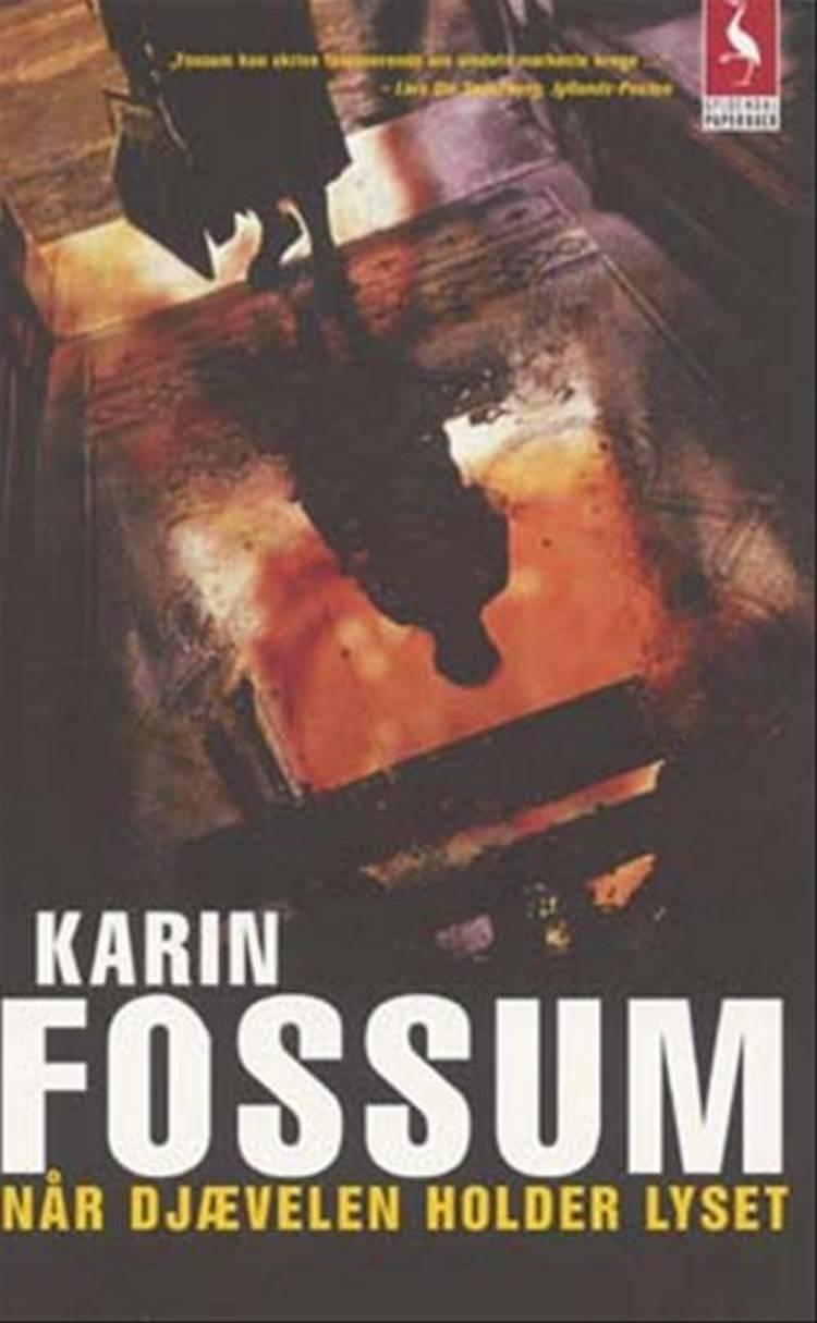 Når djævelen holder lyset af Karin Fossum, Fossum og karin
