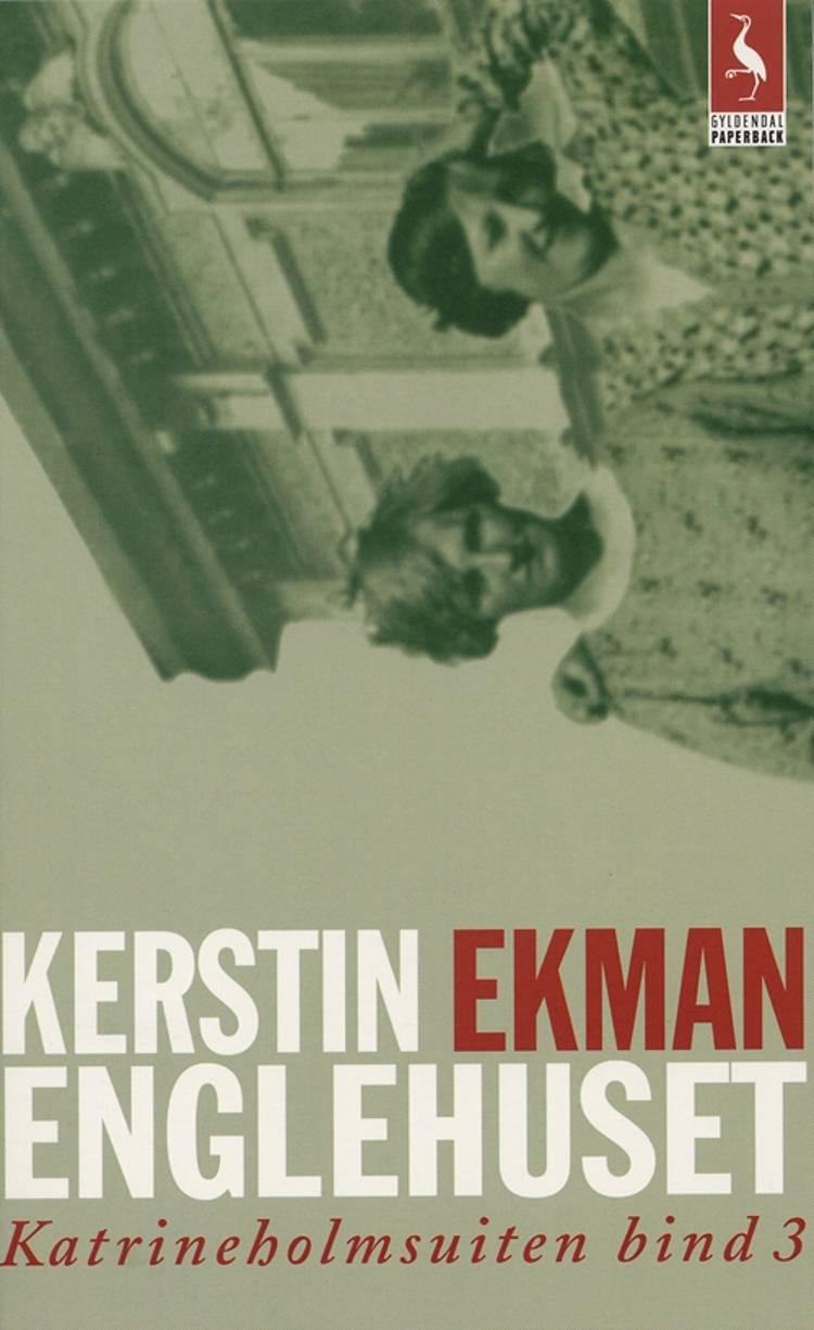 Englehuset af Kerstin Ekman