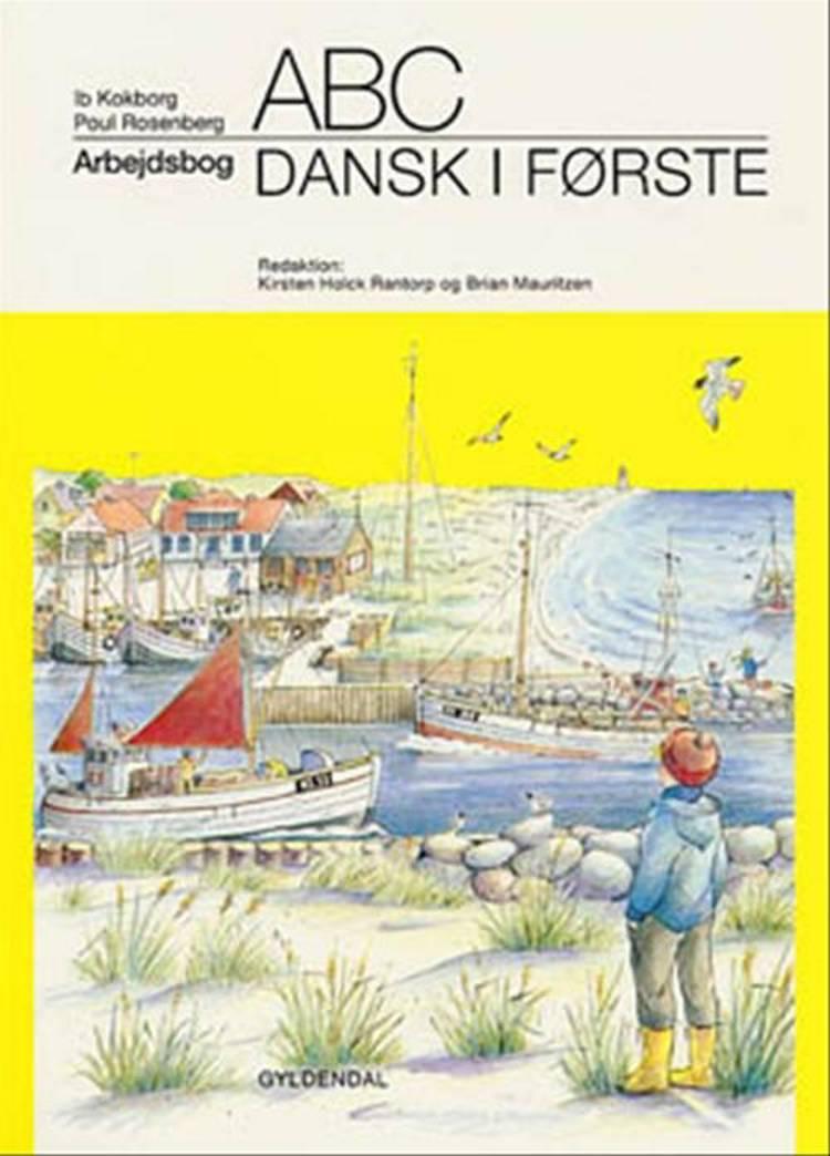 Dansk i første af Ib Kokborg, Poul Rosenberg, Poul Rosenberg - Kokborg og Rosenberg