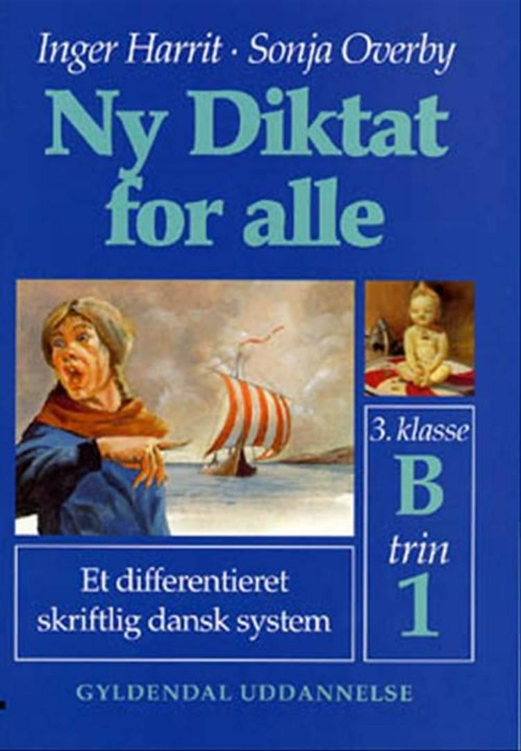 Ny diktat for alle, 3. klasse af Sonja Overby og Inger Harrit
