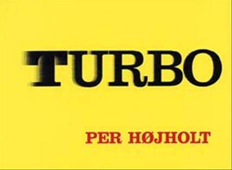 Turbo af Per Højholt