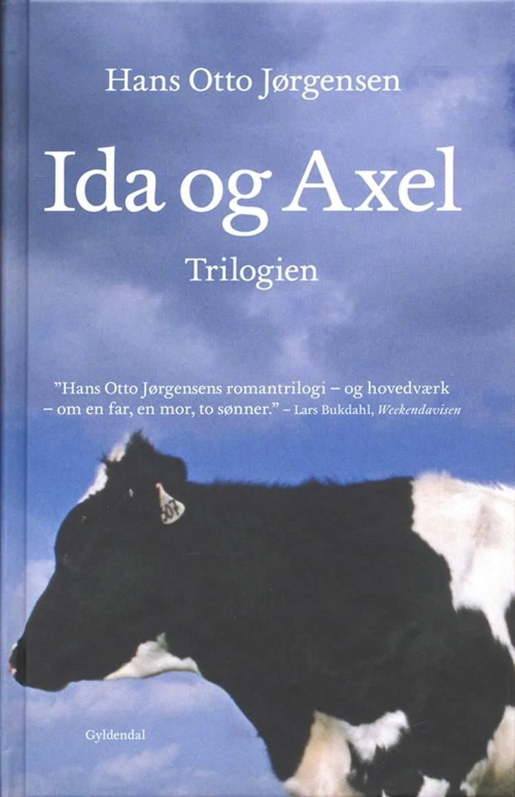 Ida og Axel trilogien af Hans Otto Jørgensen