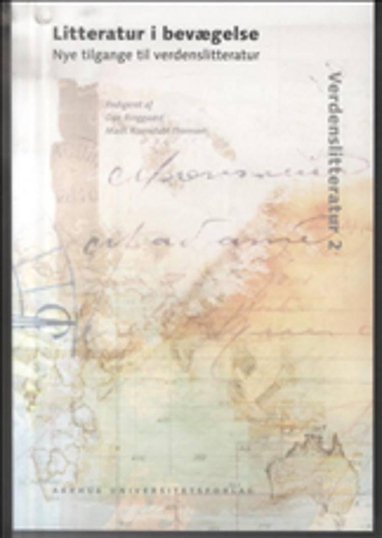 Litteratur i bevægelse af Mads Rosendahl Thomsen og Dan Ringgaard