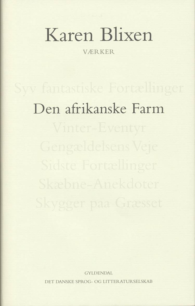 Den afrikanske Farm af Karen Blixen