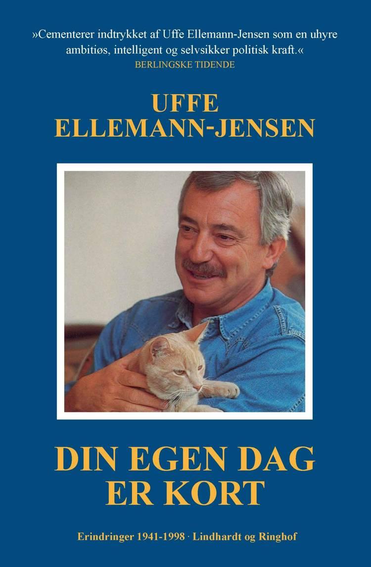 Din egen dag er kort af Uffe Ellemann-Jensen