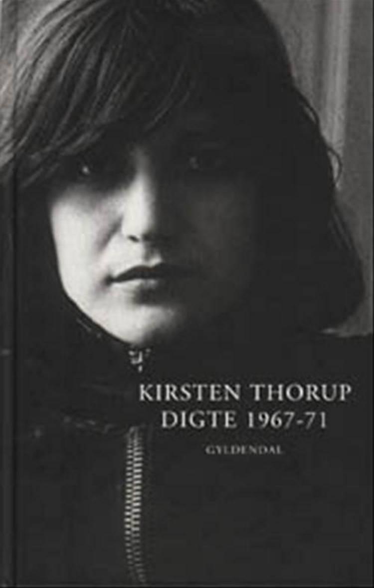 Digte 1967-71 af Kirsten Thorup