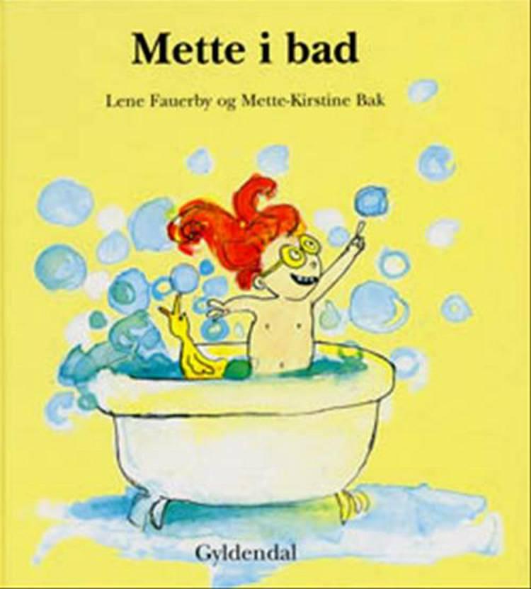 Mette i bad af Lene Fauerby