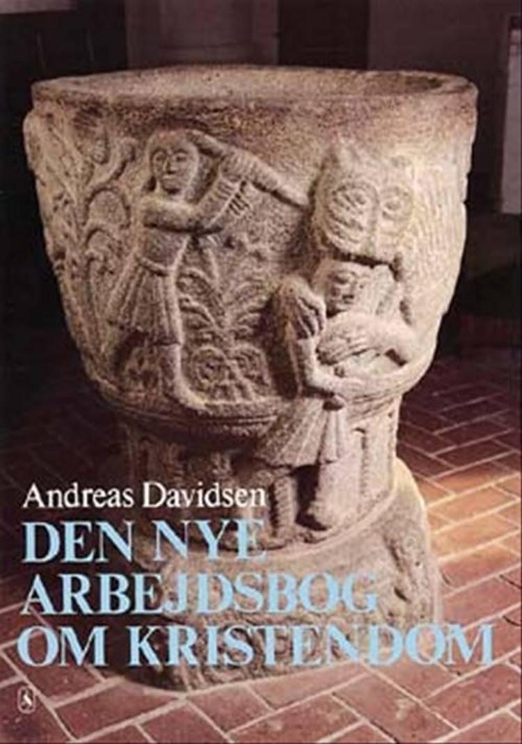 Den nye arbejdsbog om kristendom af Andreas Davidsen