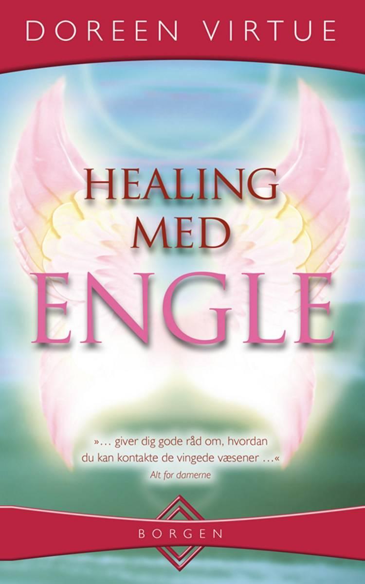 Healing med engle af Doreen Virtue og Dondi Dahlin