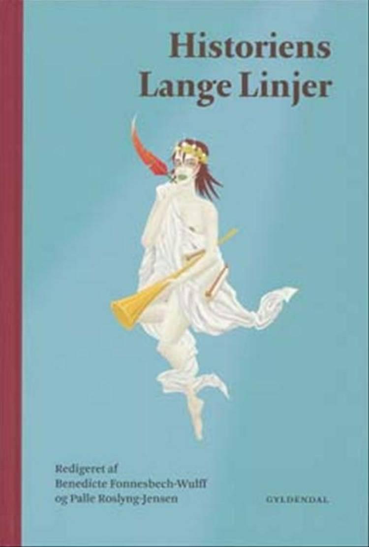 Historiens lange linjer af Palle Roslyng-Jensen og Benedicte Fonnesbech-Wulff