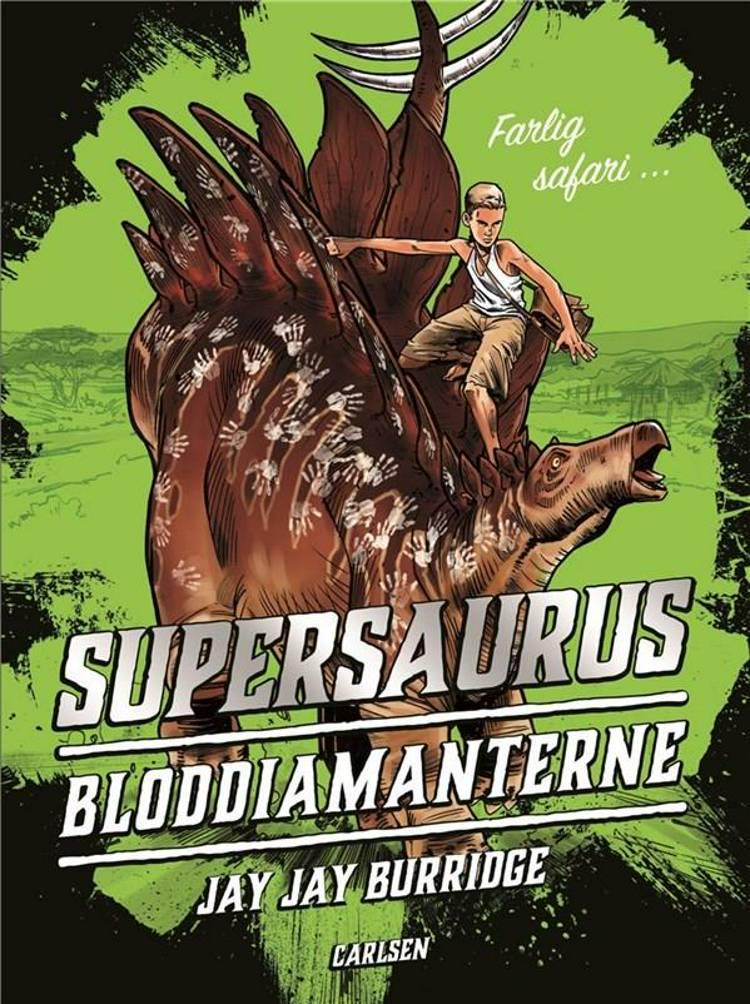 Bloddiamanterne, Jay Jay Burridge, Supersaurus, dinosaur, dinosaurbog, spændende børnebog