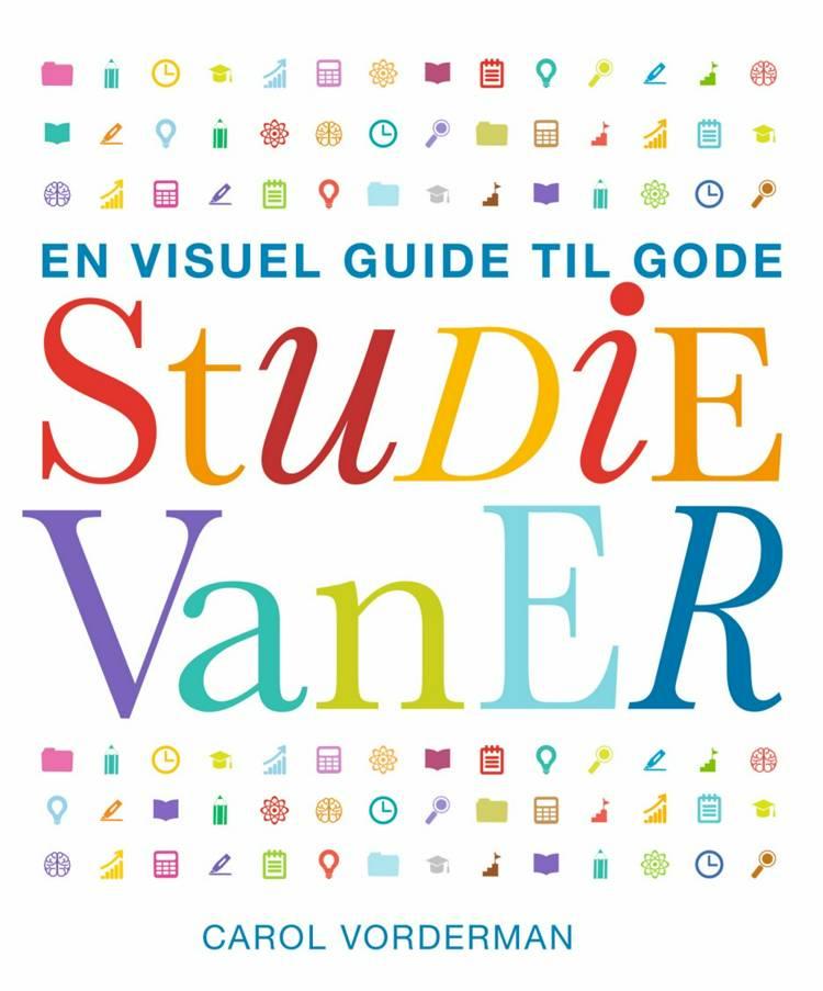 En visuel guide til gode studievaner af Carol Vorderman