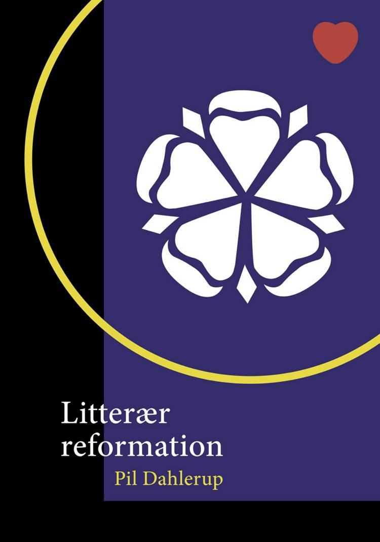 Litterær reformation af Pil Dahlerup