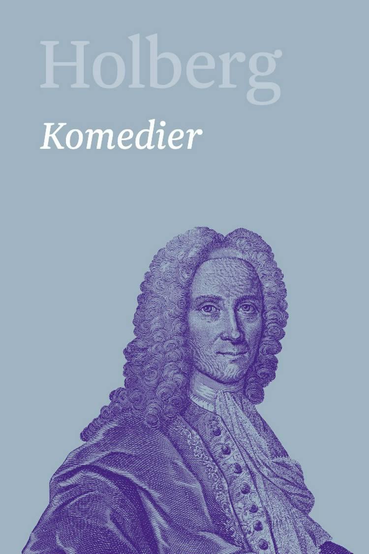 Komedier 7 af Ludvig Holberg