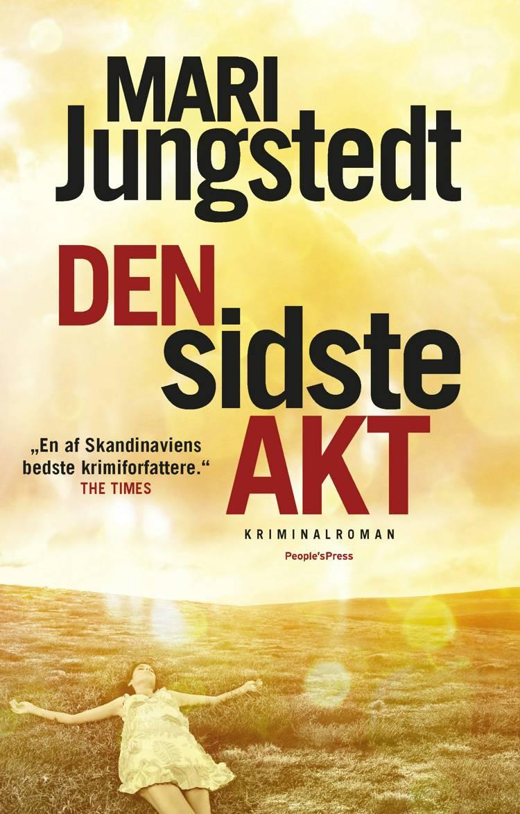 Den sidste akt af Mari Jungstedt