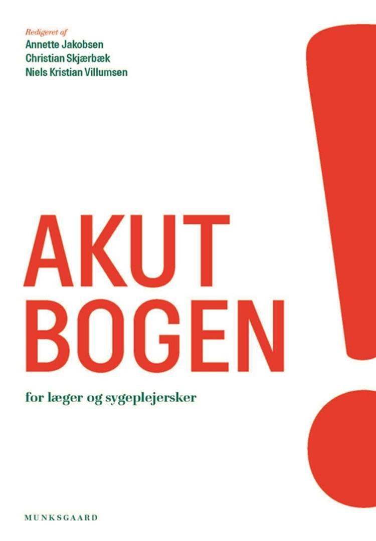 Akutbogen - for læger og sygeplejersker af Lars Knudsen, Kent Kristensen og Benedict Kjærgaard m.fl.