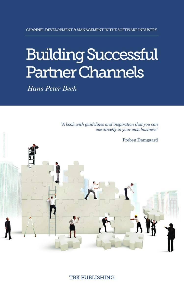 Building Successful Partner Channels af Hans Peter Bech