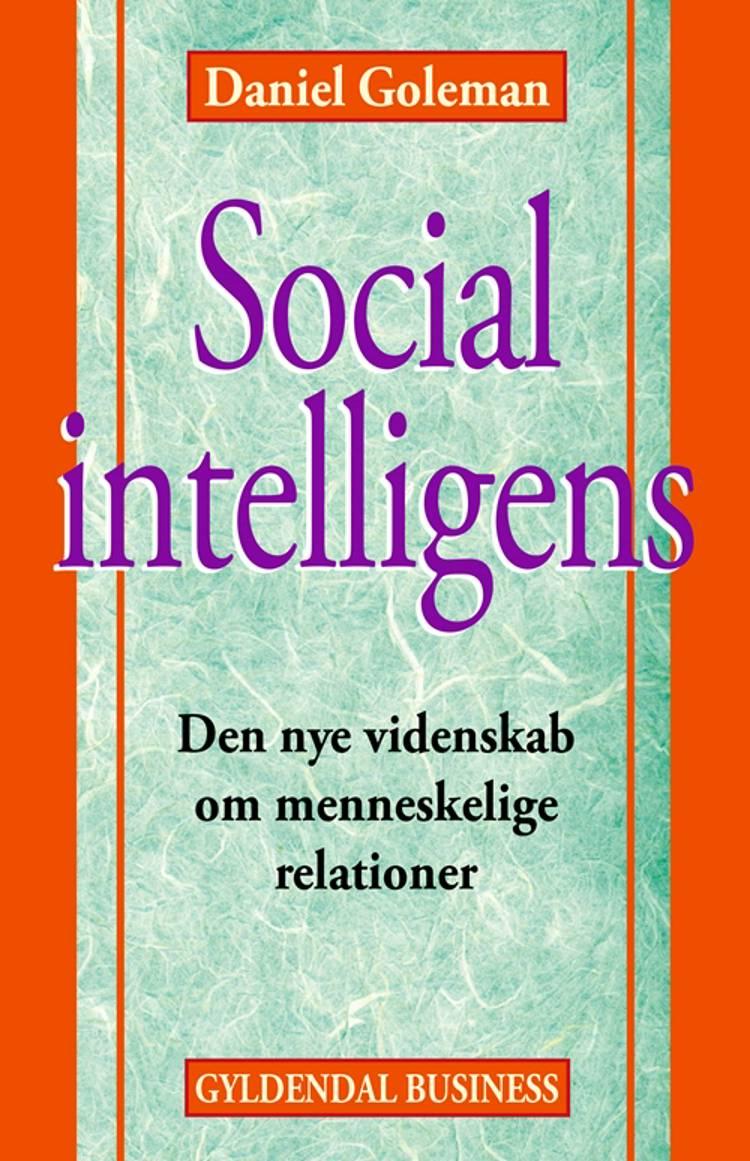 Social intelligens af Daniel Goleman