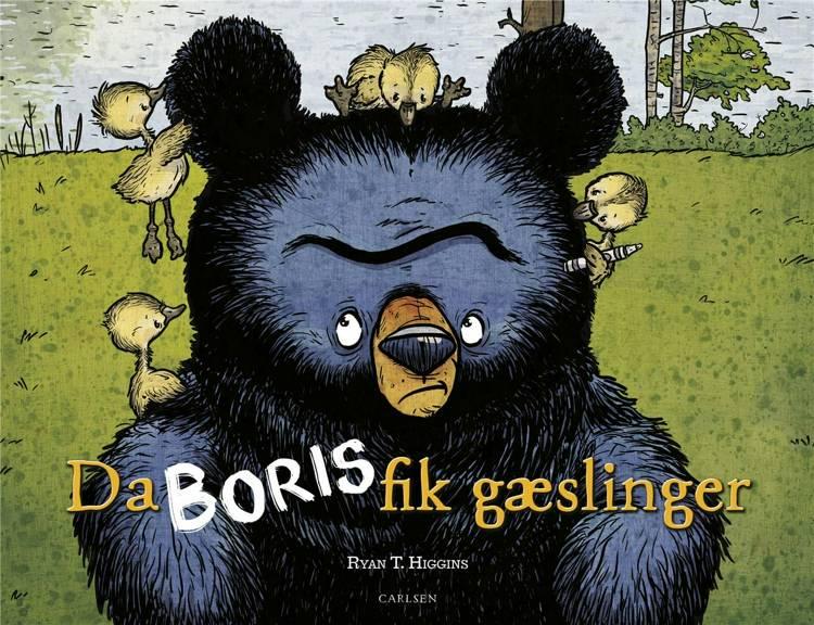 Da Boris fik gæslinger, Ryan T. Higgins, Bjørnen Boris, billedbog, børnebog, bøger til børn