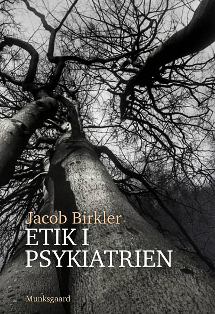 Etik i psykiatrien af Jacob Birkler