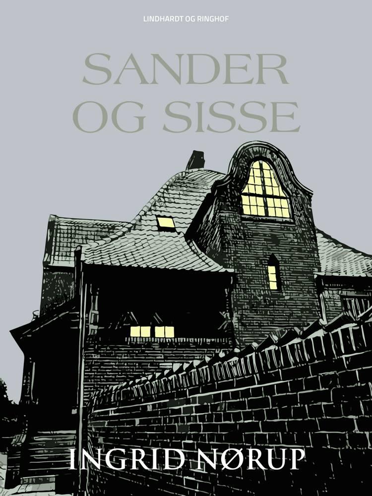 Sander og Sisse af Ingrid Nørup
