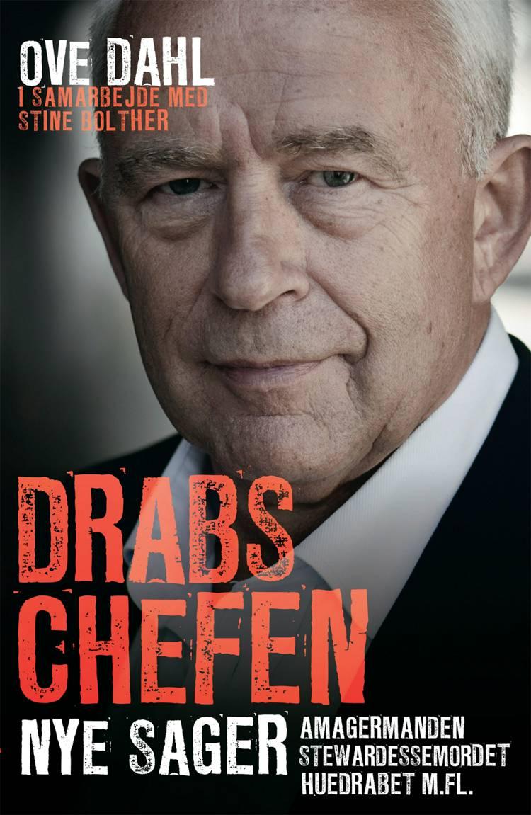 Drabschefen - nye sager af Ove Dahl, Stine Bolther og Ove Dahl i samarbejde med Stine Bolther