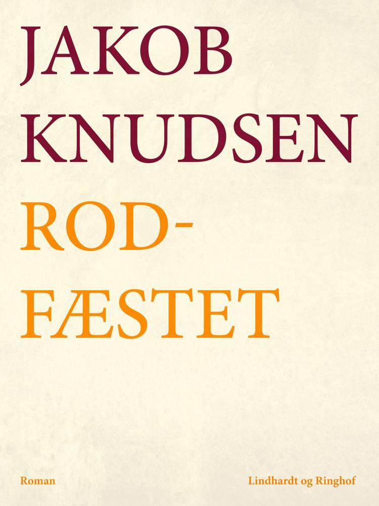 Rodfæstet af Jakob Knudsen