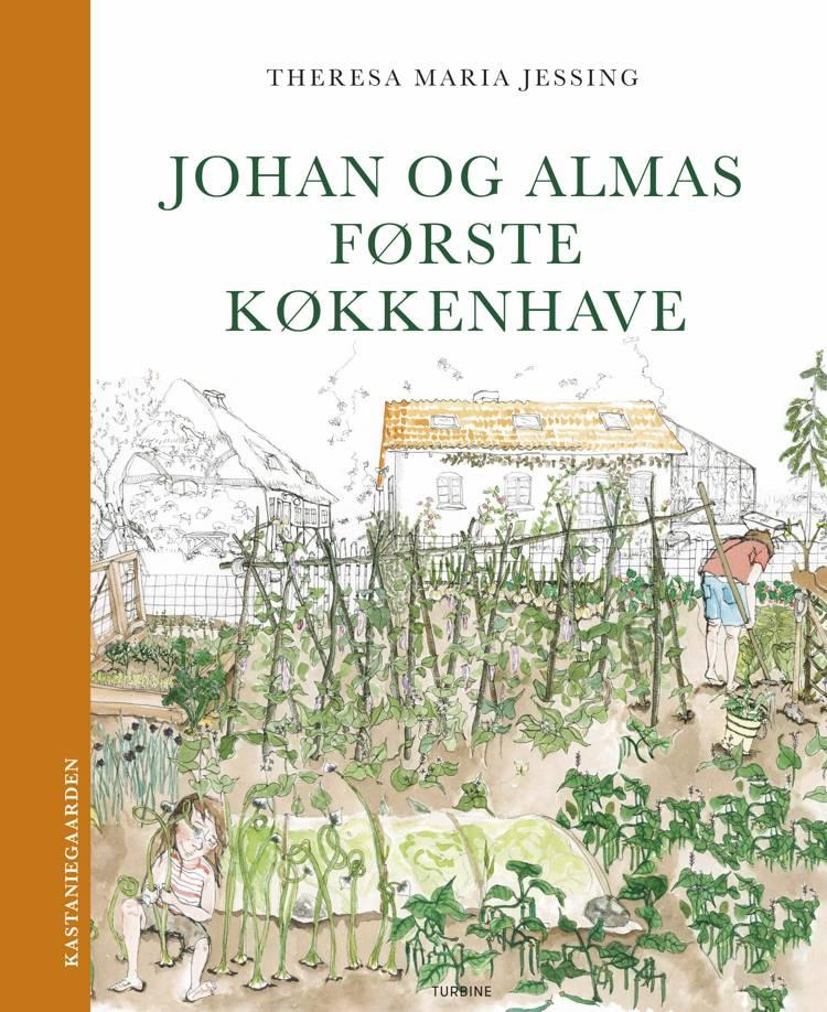 Johan og Almas første køkkenhave af Theresa Maria Jessing