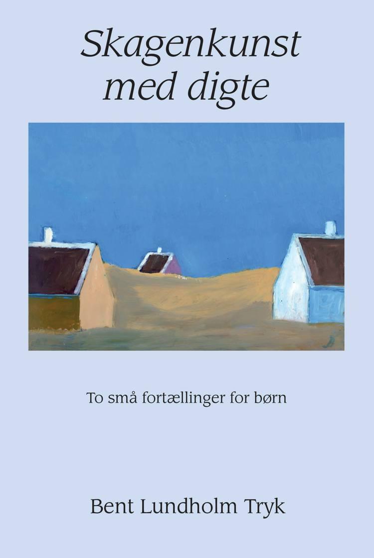 Skagenkunst med digte af Bent Lundholm Tryk