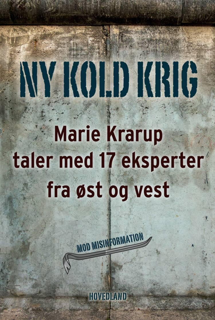 Ny kold krig af Marie Krarup