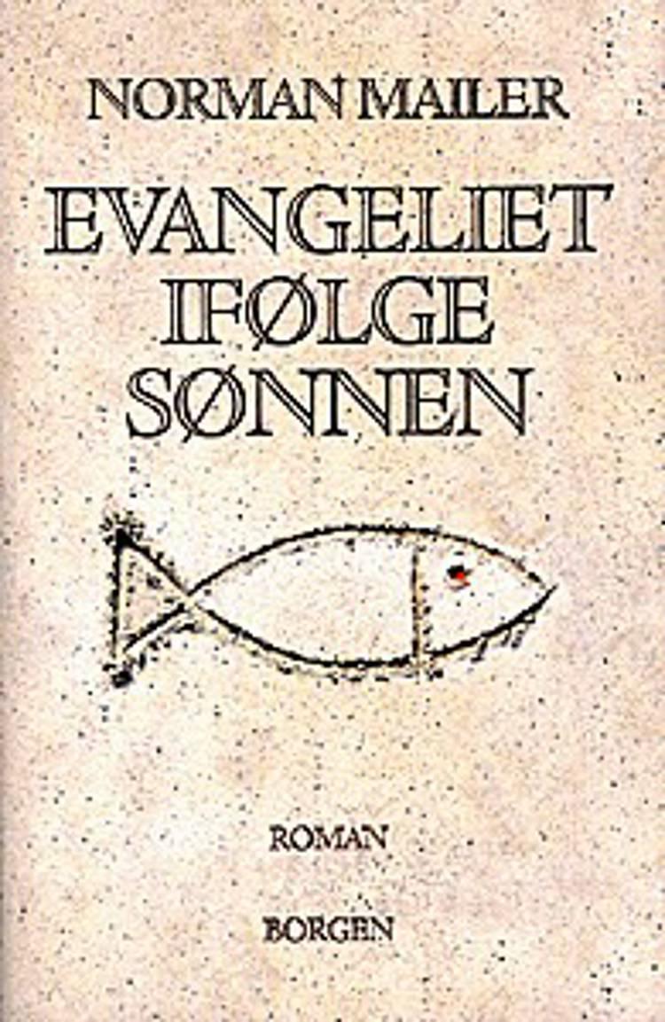 Evangeliet ifølge sønnen af Norman Mailer