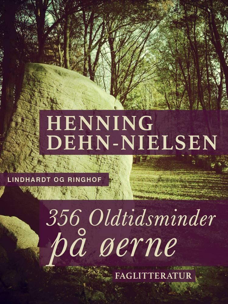 356 Oldtidsminder på øerne af Henning Dehn-Nielsen