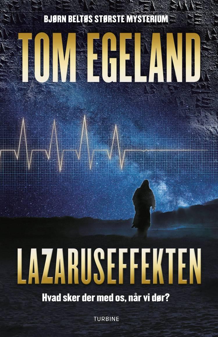 Lazaruseffekten af Tom Egeland