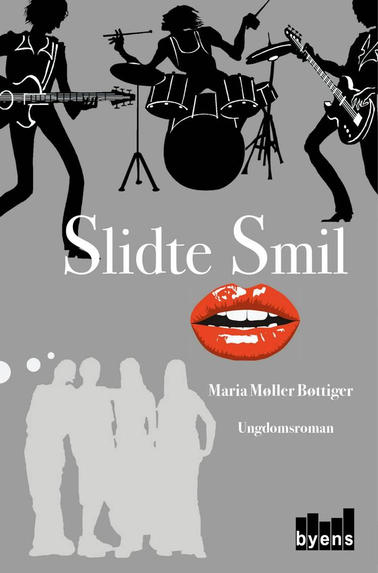 Slidte smil af Maria Møller Bøttiger