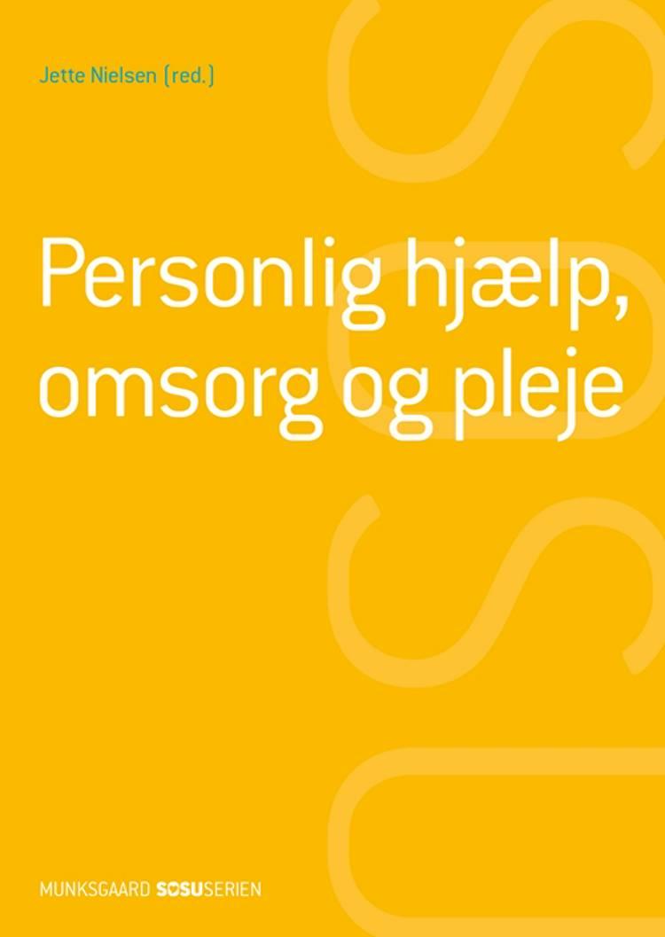 Personlig hjælp, omsorg og pleje (SSH) af Jette Nielsen, Henrik Wiben og Vibeke Mossing Thorenfeldt m.fl.