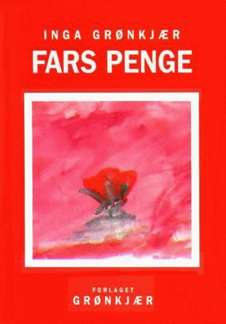 Fars penge af Inga Krogsgaard