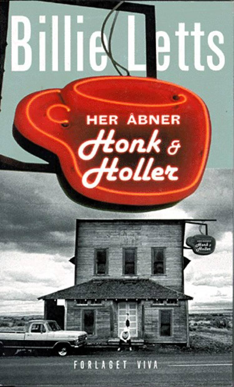 Her åbner Honk & Holler af Billie Letts