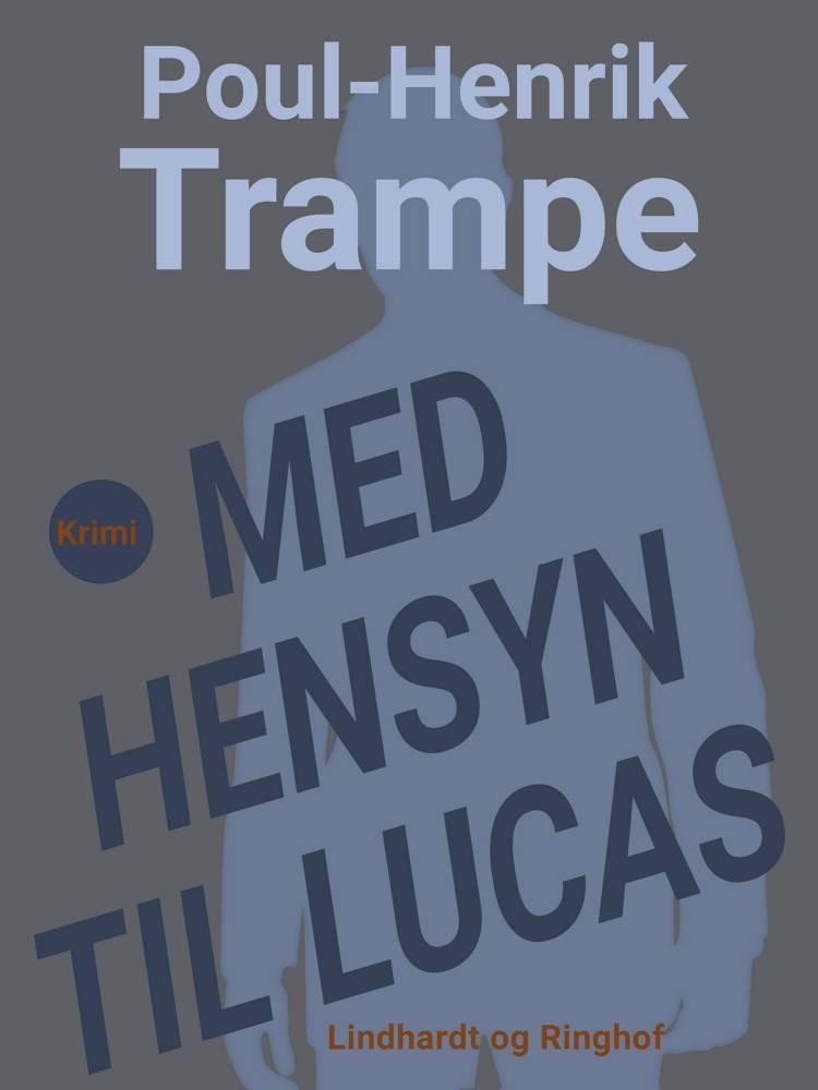Med hensyn til Lucas af Poul-Henrik Trampe
