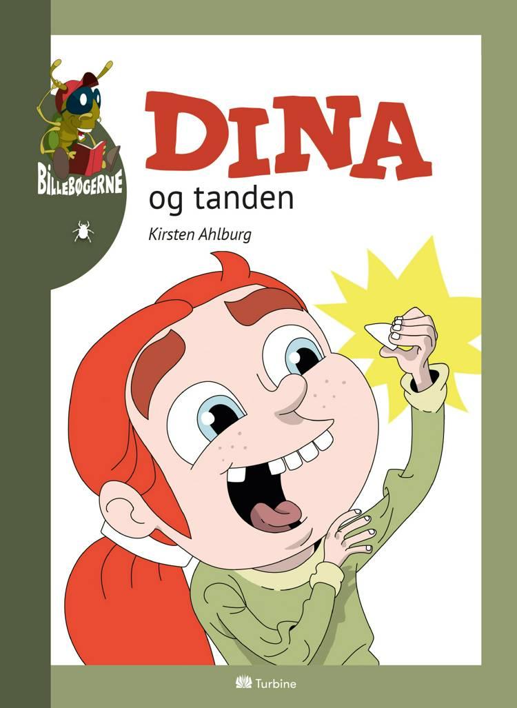 Dina og tanden af Kirsten Ahlburg
