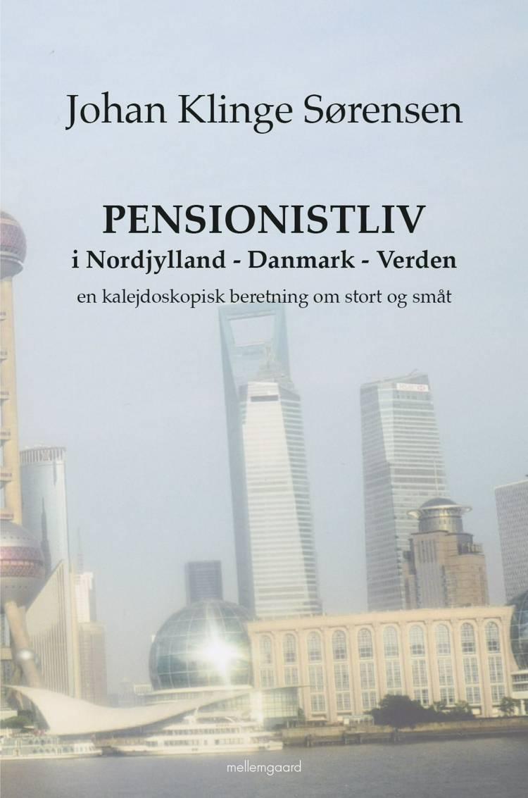 PENSIONISTLIV I NORDJYLLAND af Johan Klinge Sørensen