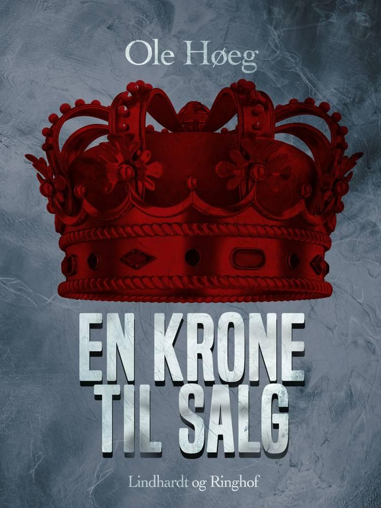 En krone til salg af Ole Høeg